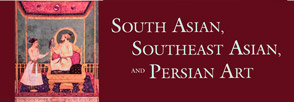 banner - South Asian, Southeast Asian and Persian Art